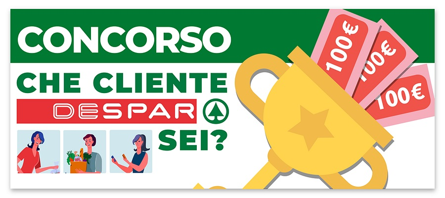 """CONCORSO """"CHE CLIENTE DESPAR SEI?"""": PROVA A VINCERE 100 € IN BUONI SPESA"""